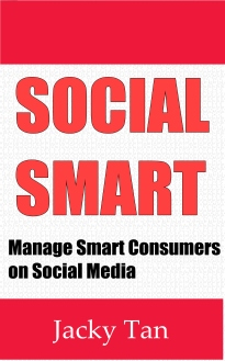 """Social Smart"" by Jacky Tan   (Available on Amazon.com)"