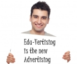 Edu-vertising is the new Advertising